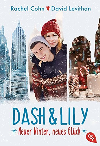 Dash & Lily: Neuer Winter, neues Glück (Die Dash & Lily-Reihe, Band 2)