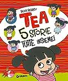 Cinque storie tutte insieme! Tea