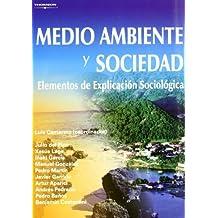 Medio ambiente y sociedad. Elementos de explicación sociológica