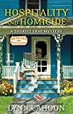 Hospitality and Homicide (A Tourist Trap Mystery Book 8)