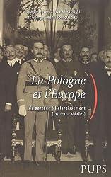 La Pologne et l'Europe : Du partage à l'élargissement (XVIIIe-XXIe siècles)
