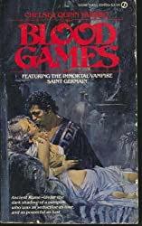 Blood Games by Yarbro, Chelsea Quinn