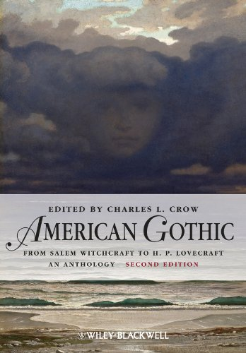 American Gothic: An Anthology from Salem Witchcraft to H. P. Lovecraft (Blackwell Anthologies) (English Edition) -