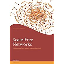 [(Scale-free Networks : Complex Webs in Nature and Technology)] [By (author) Guido Caldarelli] published on (June, 2007)