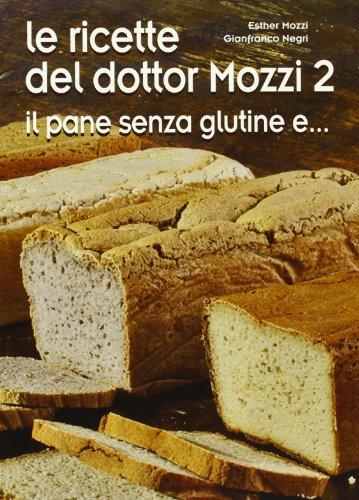 Le ricette del dottor Mozzi: 2