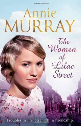 The Women of Lilac Street by Murray, Annie (2013) Paperback