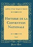 Histoire de la Convention Nationale, Vol. 3 (Classic Reprint)