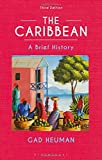 The Caribbean: A Brief History