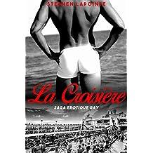 La Croisière: Saga érotique Gay