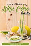 One of the Must Have Skin Care Books: - Best Reviews Guide