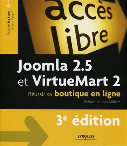 Joomla 2.5 et VirtueMart 2: Réussir sa boutique en ligne.