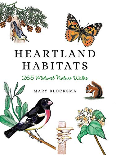 Heartland Habitats: 265 Midwest Nature Walks (English Edition)