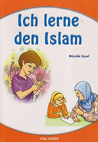 Ich lerne den Islam: Fragen - Antworten - Erzählungen - 3 Bände in einem Buch