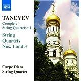 Sergueï Ivanovitch Taneïev : Intégrale des quatuors à cordes - volume 1