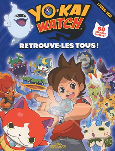 Yo-Kai Watch - Retrouve-les tous ! par YO-KAI WATCH