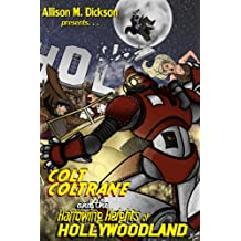 Colt Coltrane and the Harrowing Heights of Hollywoodland (The Colt Coltrane Series Book 2)
