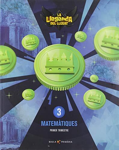 Matemàtiques 3r primària LA La Llegenda del Llegat (Projecte La Llegenda del Llegat)