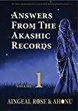 Answers From The Akashic Records Vol 1: Practical Spirituality for a Changing World: Volume 1 (Answers From The Akashic Records Series)