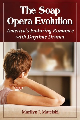 the-soap-opera-evolution-americas-enduring-romance-with-daytime-drama-by-marilyn-j-matelski-2012-08-