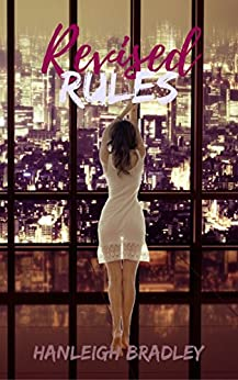 Revised Rules (The Rules Series Book 3) by [Bradley, Hanleigh]