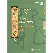El Nuevo Libro De Chino Práctico. Libro De Texto (Spanish Language)