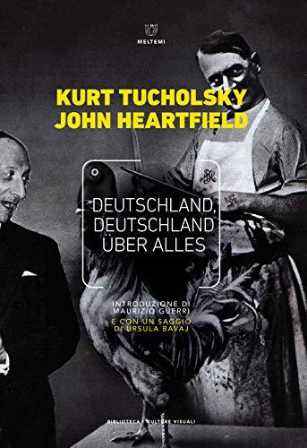 Deutschland, Deutschland über alles. Ediz. italiana