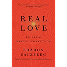 Real Love: The Art of Mindful Connection (International Edition)