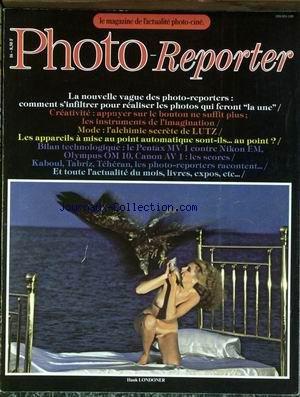 PHOTO REPORTER [No 16] du 01/02/1980 - LA NOUVELLE VAGUE - LES PHOTOS QUI FERONT LA UNE - LES INSTRUMENTS DE L'IMAGINATION - LUTZ - MISE AU POINT AUTOMATIQUE - LE PENTAX MV 1 CONTRE NIKON EM - OLYMPUS OM 10 - CANON AV1 - KABOUL - TABRIZ - TEHERAN - HANK LONDONER.