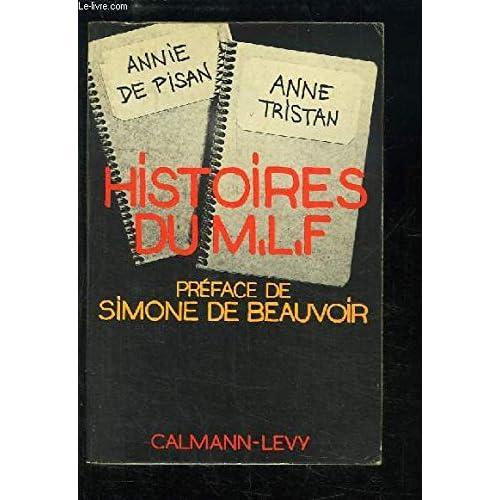 Histoires du m.l.f. [mouvement de liberation des femmes]