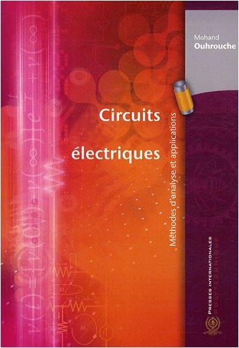 Circuits électriques : Méthodes d'analyse et applications