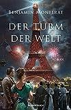 'Der Turm der Welt' von Benjamin Monferat