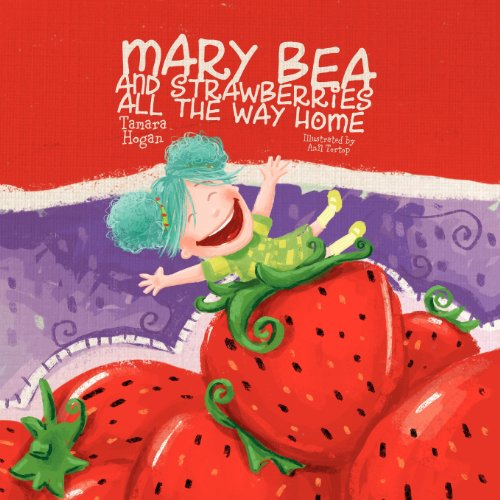 mary-bea-and-strawberries-all-the-way-home