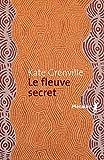 Le Fleuve secret