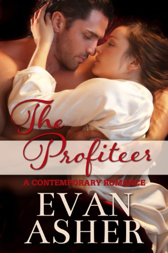 ebook: The Profiteer: A Contemporary Romance (B00J93485M)
