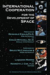International Cooperation for the Development of Space (Volume 1) by Langdon Morris (2012-08-24)
