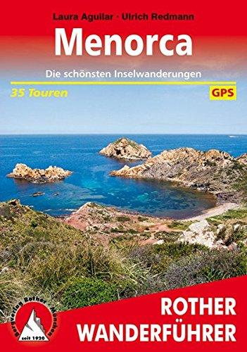 Preisvergleich Produktbild Menorca: Die schönsten Inselwanderungen. 35 Touren. Mit GPS-Tracks. (Rother Wanderführer)