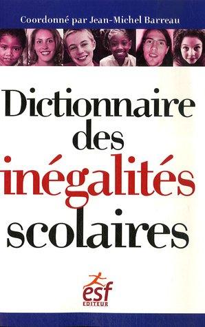 Dictionnaire des inégalités scolaires