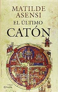 Estuche Matilde Asensi: El Último Catón + El Regreso Del Catón par Matilde Asensi
