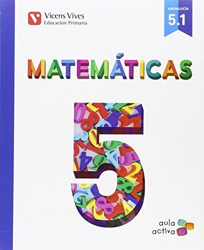 Matematicas 5 (51 - 52 - 53) aula activa andalucia: 000001