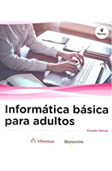 Descargar gratis Informática básica para adultos en .epub, .pdf o .mobi