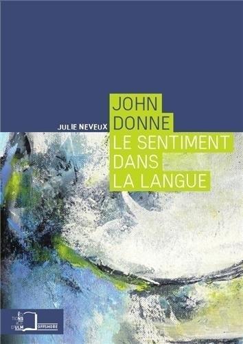 John Donne : Le sentiment dans la langue