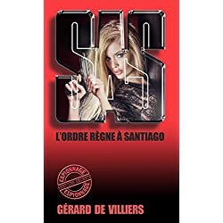 SAS 39 L'ordre règne à Santiago