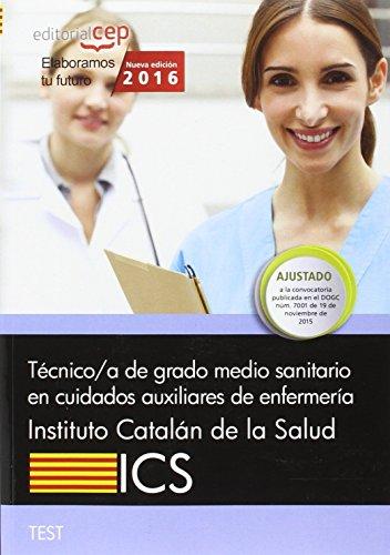 Descargar Libro Técnico/a de grado medio sanitario en cuidados auxiliares de enfermería. Instituto Catalán de la Salud (ICS). Test de AA.VV.