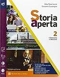 Storia aperta classe. Con extrakit-Openbook. Per le Scuole superiori. Con e-book. Con espansione online: 2