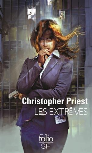 Les extrêmes par Christopher Priest