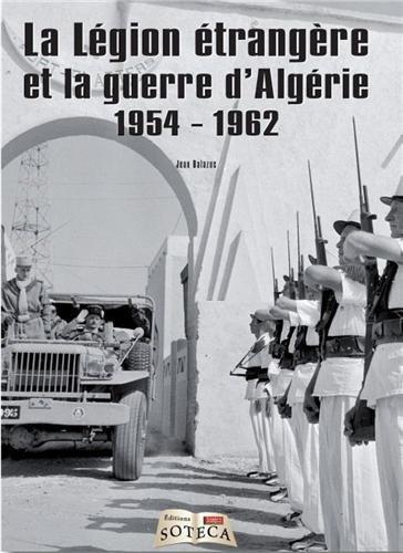 La lgion trangre et la guerre d'Algrie (1954-1962)