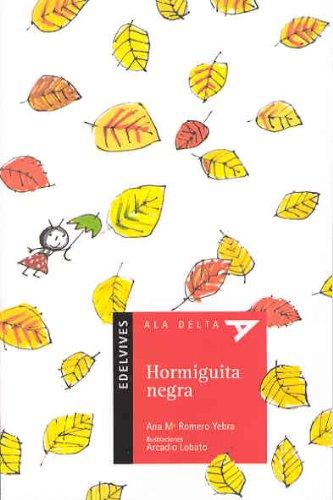 Hormiguita negra (Ala Delta (Serie Roja)) por Ana Mª Romero Yebra