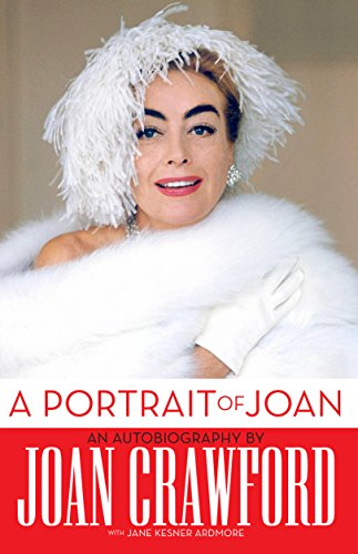 A Portrait of Joan: An Autobiography of Joan Crawford (English Edition)