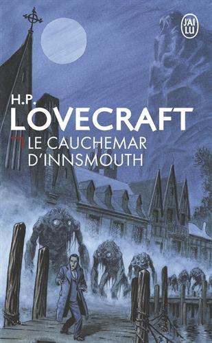 Le cauchemar d'Innsmouth par H-P Lovecraft