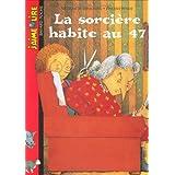 J'aime lire, numéro 53 : La Sorcière habite au 47